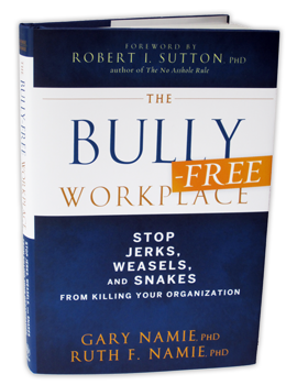 The Bully-Free Workplace