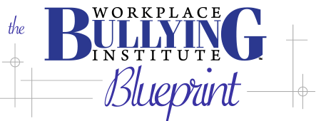 WBI Blueprint to Prevent & Correct Workplace Bullying