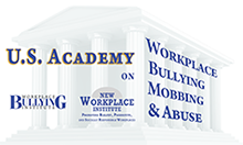 U.S. Academy on Workplace Bullying, Mobbing & Abuse