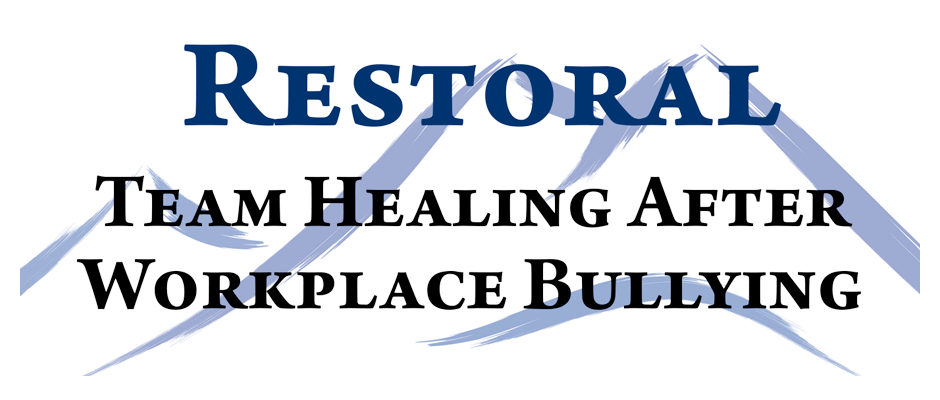 Restoral services for team affected by workplace bullying
